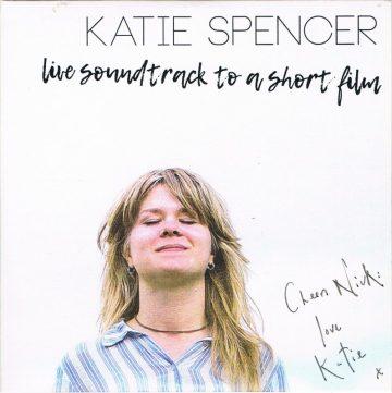 Katie Spencer - Live Soundtrack To A Short Film