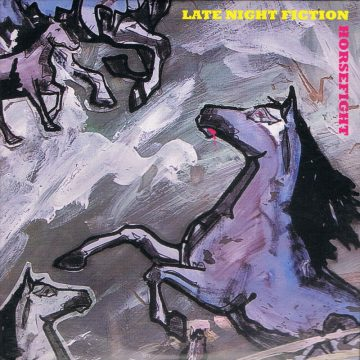 Late Night Fiction - Horsefight