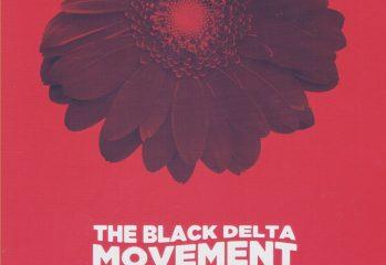 Black Delta Movement - The Trip