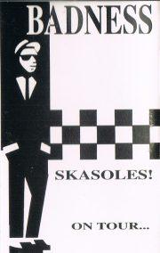 Badness - Skasoles! On Tour
