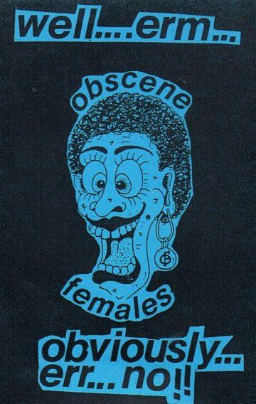 Obscene Females