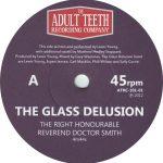 The Glass Delusion