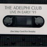 The Adelphi Club - Live In Early '95