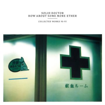 The Solid Doctor - How About Some Ether