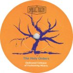 The Holy Orders - Dedicated Follower Of Fashioning Misery