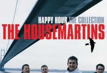 The Housemartins - Happy Hour: The Collection