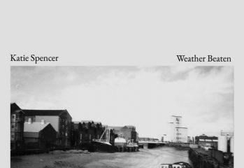 Katie Spencer - Weather Beaten