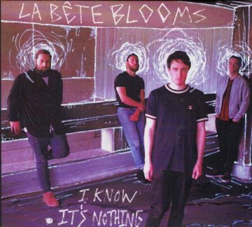 La Bete Blooms - I Know It's Nothing (EP)