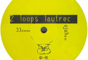 2 Loops Lautrec - Ojah (label)