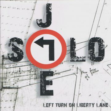 Joe Solo - Left Turn On Liberty Lane